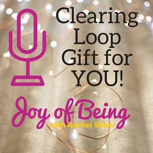 Joy of Being Clearing Loop